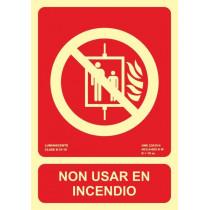 Señal Non Usar En Incendio Luminiscente 210 x 300 mm