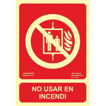 Señal No Usar En Incendi Luminiscente 210 x 300 mm