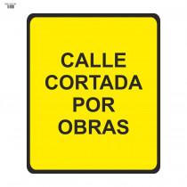 Señal Vial de Bolsa Calle Cortada Por Obras 700 x 700 mm
