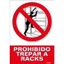 Señal Prohibido Trepar A Racks Con Tintas UV