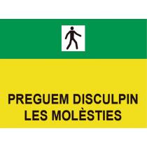 Señales Viales PVC Catalán Disculpen Molestias