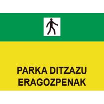 Señales Viales PVC Euskera Parka Ditzazu Eragozpenak