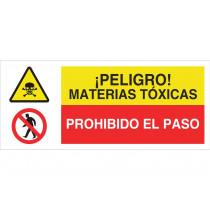 Señal combinada ATENCIÓN PELIGRO MATERIAS TOXICAS - PROHIBIDO EL PASO