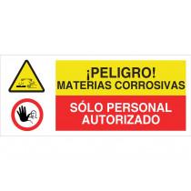 Señal combinada PELIGRO MATERIAS CORROSIVAS - SOLO PERSONAL AUTORIZADO