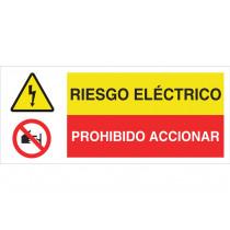 Señal combinada ATENCIÓN PELIGRO RIESGO ELECTRICO - PROHIBIDO ACCIONAR