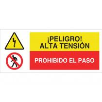 Señal combinada ATENCIÓN PELIGROALTA TENSIÓN - PROHIBIDO EL PASO