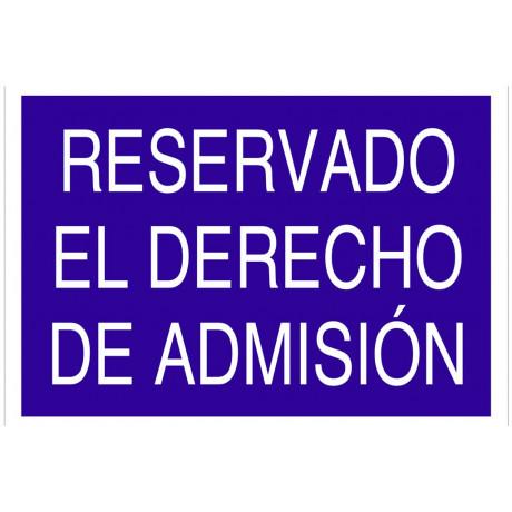 """AC17 Señal """"Reservado el derecho de admisión"""""""