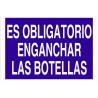 Señal obligación solo texto - Es obligatorio enganchar las botellas