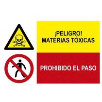 Señal combinada peligro materias toxicas y prohibido el paso