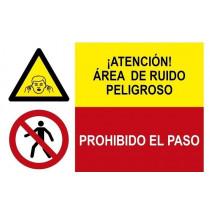 Señal combinada atención área de ruido y prohibido el paso