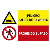 Señal combinada peligro salida de camiones y prohibido el paso