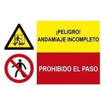 Señal combinada peligro andamiaje incompleto y prohibido el paso