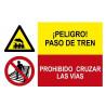 Señal combinada peligro paso de tren y prohibido cruzar las vías