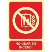 Señal No Usar En Incendi Luminiscente 210 x 300 mm