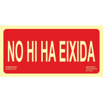 Señal No Hi Ha Eixida Luminiscente 300 x 150 mm