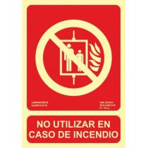 Señal No Utilizar En Caso de Incendio Luminiscente 150 x 210 mm (No Cumple CTE)