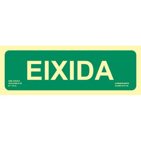 Señal Eixidia Luminiscente 300 x 105 mm